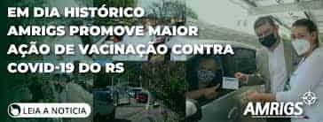 Amrigs é destaque na campanha de vacinação contra o Covid no Brasil
